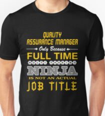 QUALITY ASSURANCE MANAGER - JOB TITLE SHIRT AND HOODIE Unisex T-Shirt