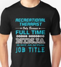 RECREATIONAL THERAPIST - JOB TITLE SHIRT AND HOODIE Unisex T-Shirt