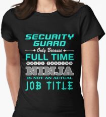 SECURITY GUARD - JOB TITLE SHIRT AND HOODIE Women's Fitted T-Shirt