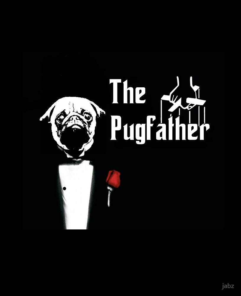 The Pugfather by jabz