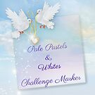 Pale Pastels & Whites Group Challenge Marker by Morag Bates