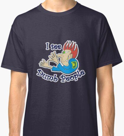 Dumb t-shirts Classic T-Shirt