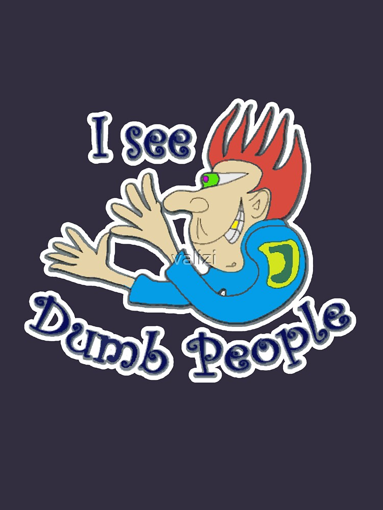 Dumb t-shirts by valizi