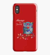 My Owl - Always Be Yourself iPhone Case