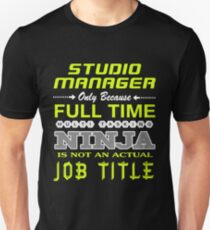 STUDIO MANAGER - JOB TITLE SHIRT AND HOODIE Unisex T-Shirt