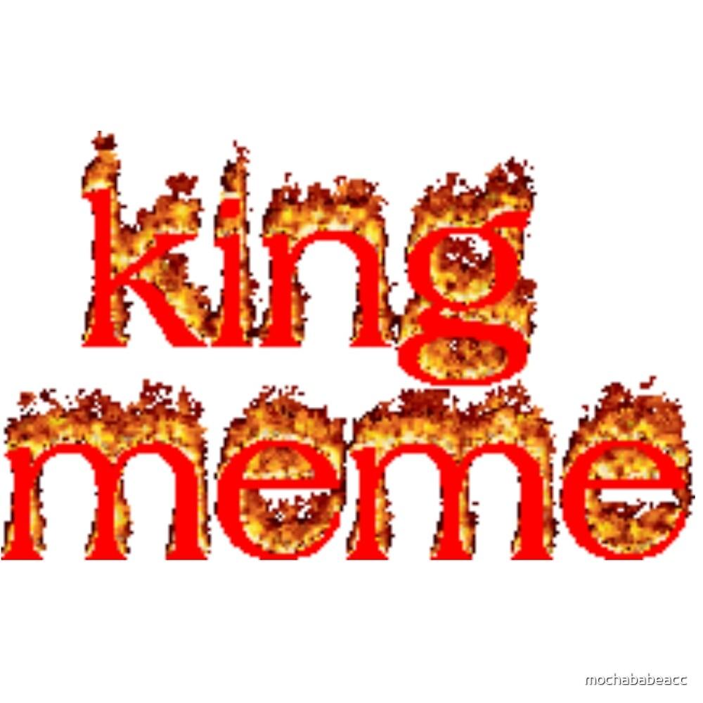 king meme by mochababeacc