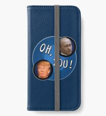 Oh Putin! Oh trump! iPhone Wallet/Case/Skin
