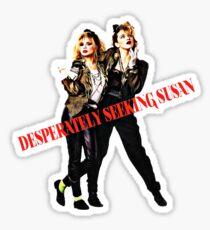 Desperately Seeking Susan  Sticker