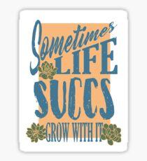 Grow With It Sticker