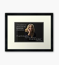 Gillian Anderson Female Characters Quote Framed Print