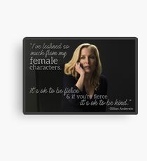 Gillian Anderson Female Characters Quote Canvas Print