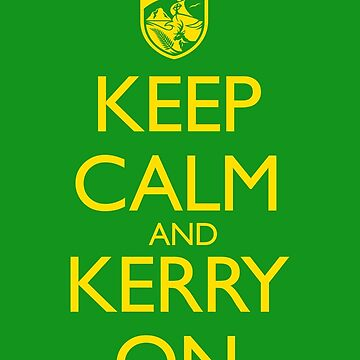 Keep Calm & Kerry On (clean) by travbos