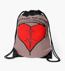 Listen to your heart! Drawstring Bag
