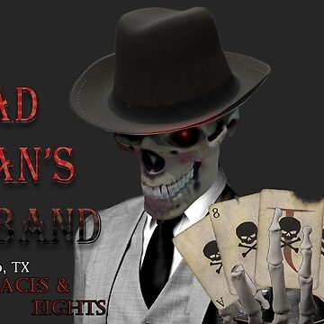 Dead Man's Band El Paso Aces and Eights by IceTigerKitten