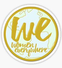 We Women Everywhere World Sticker