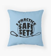 I Practice Safe Sets Throw Pillow