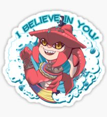 I believe in you! Sidon  Sticker