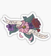 """Move, I'm Gay"" floral banner Sticker"