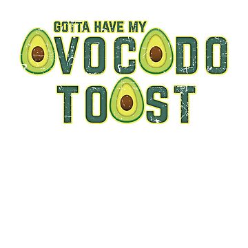 Avocado Toast by KennefRiggles