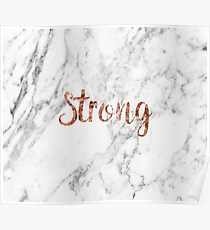 Strong - rose gold marble Poster