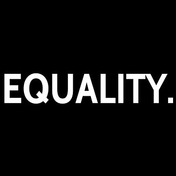 Equality by erickson16