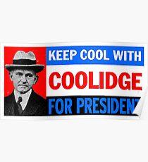 Halten Sie Cool mit COOLIDGE Poster