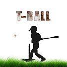 T-Ball ~ Little League by Penny Odom