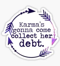 Karma's Debt in Galaxy Sticker