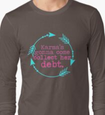 Karma's Debt in Neon Long Sleeve T-Shirt