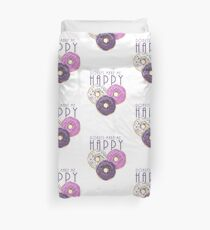 Donuts Make Me Happy Duvet Cover