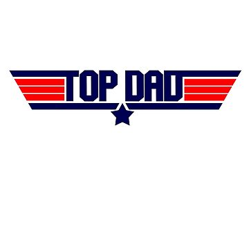 Top Gun lovers Fathers Day by blacksquare