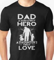 Dad A Sons erster Held A Daughters First Love Slim Fit T-Shirt