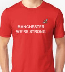 Manchester We are Strong Unisex T-Shirt