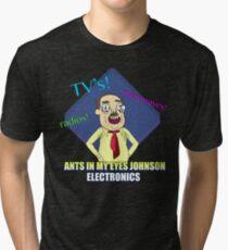 ANTS IN MY EYES Tri-blend T-Shirt
