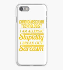 CARDIOVASCULAR TECHNOLOGIST iPhone Case/Skin