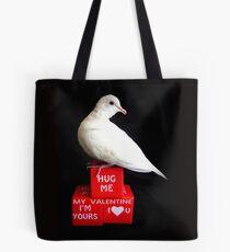 Hug Me My Valentine I'm Yours I♥U - White Dove - NZ Tote Bag