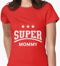 Super Mommy (White) T-Shirt