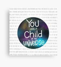 Child of the universe - desiderata Canvas Print