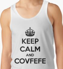 Keep Calm and Covfefe Tank Top
