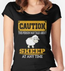 Caution This Person May Talk About Sheep At Any Time Women's Fitted Scoop T-Shirt