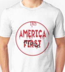 America First... Unisex T-Shirt
