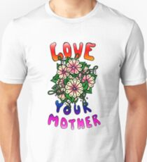 Love Your Mother Slim Fit T-Shirt