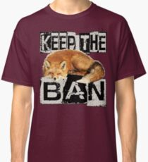 KEEP THE BAN 2 Classic T-Shirt