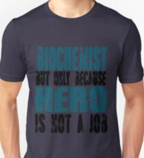 Biochemist Hero Unisex T-Shirt
