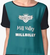 Genuine Mill Valley Millbilly products for locals Women's Chiffon Top