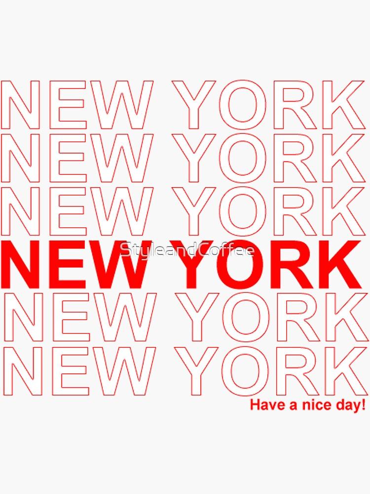 New York - Schönen Tag noch von StyleandCoffee