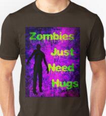 Zombies Just Need Hugs T-Shirt