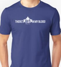 Red in my Blood - CANADA 150 Unisex T-Shirt