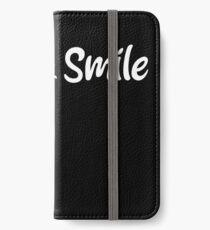 Talk Less, Smile More iPhone Wallet/Case/Skin