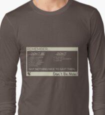 Don't Be Nice T-Shirt